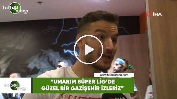 """'Oğulcan Çağlayan: """"Umarım Süper Lig'de güzel bir Gazişehir izleriz"""""""