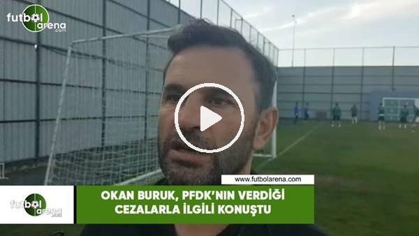 'Okan Buruk, PFDK'nın verdiği cezalarla ilgili konuştu