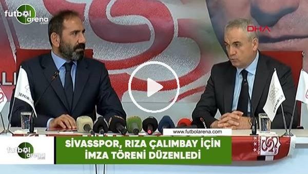 'Sivasspor, Rıza Çalımbay için imza töreni düzenledi
