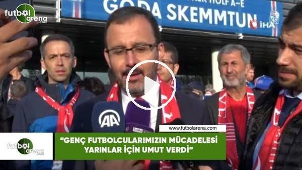 """Bakan Kasapoğlu: """"Genç futbolcularımızın mücadelesi yarınlar için umut verdi"""""""