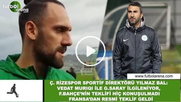 'Çaykur Rizespor'dan FutbolArena'ya Vedat Muriqi açıklaması