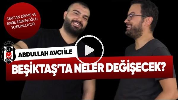 'Abdullah Avcı, Beşiktaş'a neler katar?