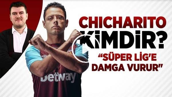 'Javier Hernandez Galatasaray'a transfer olacak mı? Chicharito Kimdir? GS'a Katkısı Nasıl Olur?