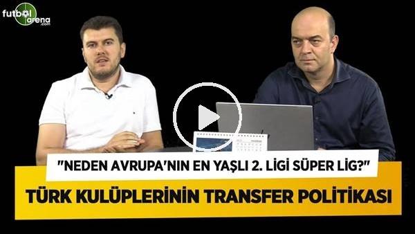 'Kulüplerimiz Transferde Nerede Hata Yapıyor? Maaş - Bonservis İlişkisi | FutbolArena Gündem #2
