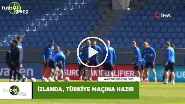İzlanda, Türkiye maçına hazır