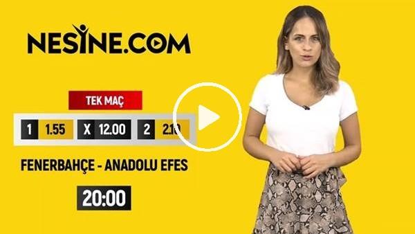 'Fenerbahçe  - Anadolu Efes TEK MAÇ Nesine'de!