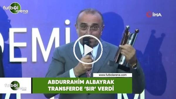 'Abdurrahim Albayrak transferde 'sır' verdi