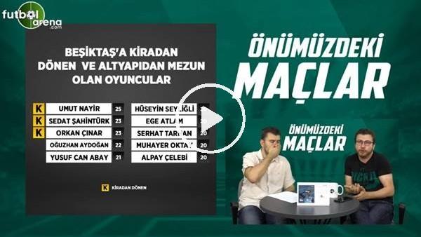 'Beşiktaş altyapısından A takıma hangi oyuncular yükselir? Uğur Karakullukçu yorumladı..