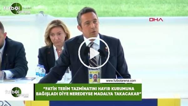 """'Ali Koç: """"Fatih Terim tazminatını hayır kurumuna bağışladı diye neredeyse madalya takacaklar"""""""