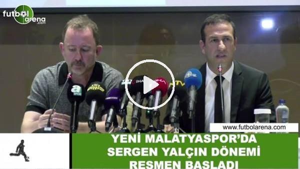 'Yeni Malatyaspor'da Sergen Yalçın dönemi resmen başladı