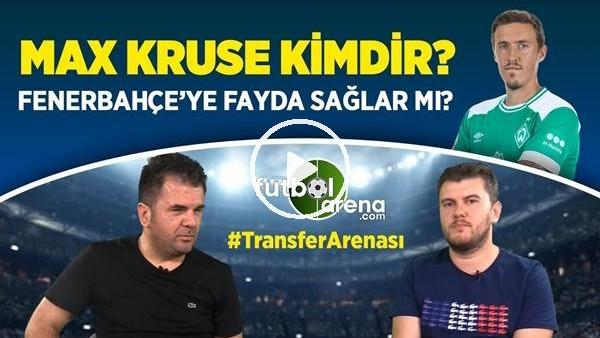 Max Kruse Transferi Fenerbahçe'ye Fayda Sağlar Mı? Max Kruse Kimdir? Nasıl Bir Futbolcu?