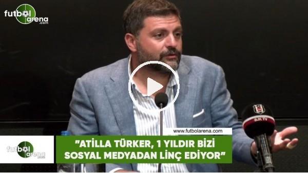 """'Şafak Mahmutyazıcıoğlu: """"Atilla Türker, 1 yıldır bizi sosyal medyadan linç ediyor"""""""