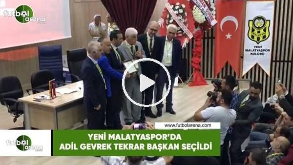 'Yeni Malatyaspor'da Adil Gevrek tekrar başkan seçildi
