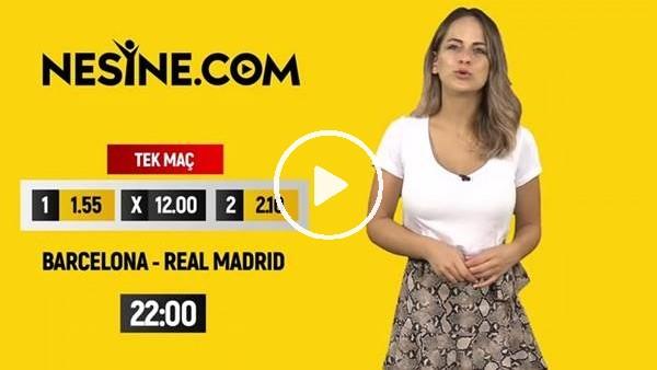 'Barceona - Real Madrid TEK MAÇ Nesine'de!