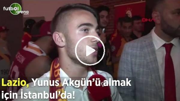 Lazio, Yunus Akgün'ü almak için İstanbul'da!