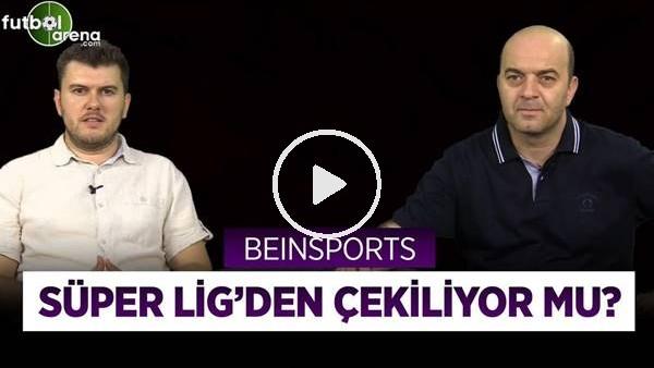 'FUTBOLARENA GÜNDEM #1 | Bein Sports Türkiye'den Çekilecek Mi? Türkiye'de Futbol Yayını