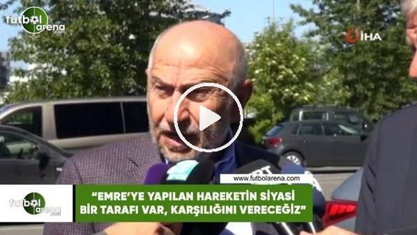 """Nihat Özdemir: """"Emre'ye yapılan hareketin siyasi bir tarafı var, karşılığını vereceğiz"""""""