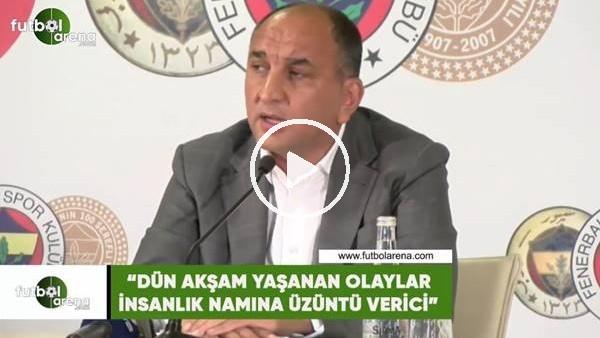 "'Semih Özsoy: ""Dün akşam yaşanan olaylar insanlık namına üzüntü verici"""