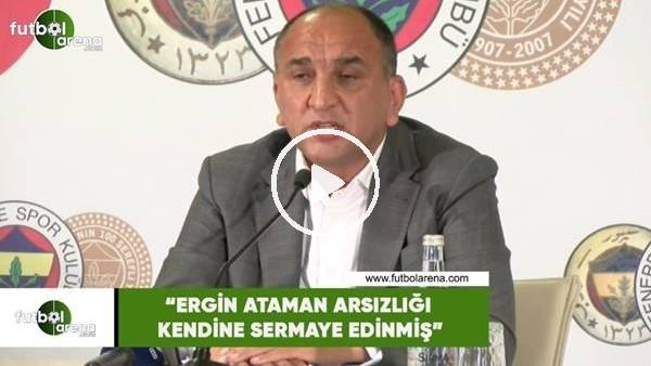 """'Semih Özsoy: """"Ergin Ataman arsızlığı kendine sermaye edinmiş"""""""