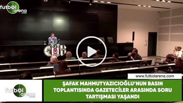 'Şafak Mahmetyazıcıoğlu'nun basın toplantısında gazeteciler arasında soru tartışması yaşandı