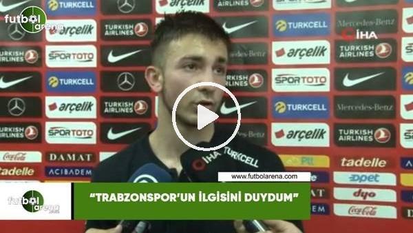 """'Halil Dervişoğlu: """"Trabzonspor'un ilgisini duydum"""""""