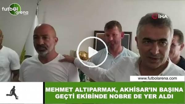 'Mehmet Altıparmak, Akhisar'ın başına geçti, ekibinde Nobre de yer aldı