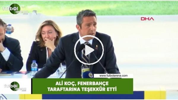 'Ali Koç, Fenerbahçe taraftarına teşekkür etti