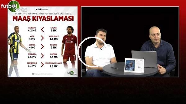 """'Sinan Yılmaz: """"Salah yılda 6 milyon euro kazanırken, Slimani'ye 4.2 milyon euro veriyoruz"""""""
