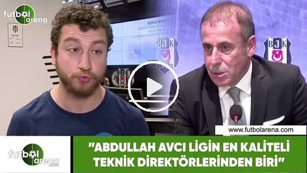 """'Uğur Karakullukçu: """"Abdullah Avcı ligin en kaliteli teknik direktörlerinden biri"""""""