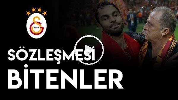Galatasaray'da sözleşmesi biten futbolculardan kimler kalmalı kimler gitmeli?
