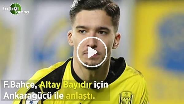 'Fenerbahçe, Altay Bayındır için Ankaragücü ile anlaştı!