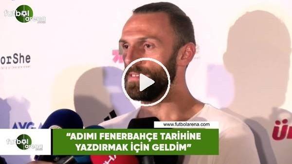 """'Vedat Muriqi: """"Adımı Fenerbahçe tarihine yazdırmak için geldim"""""""