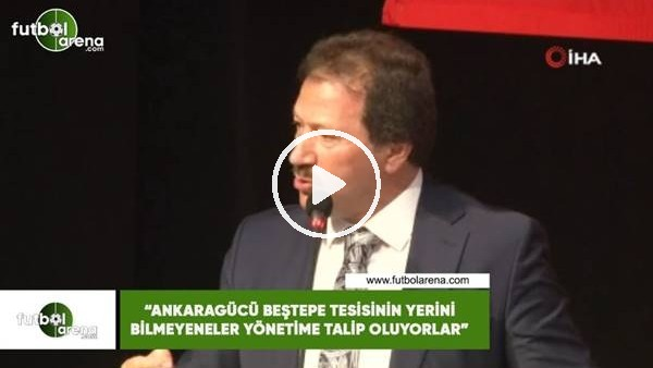 """'Mehmet Yiğiner: """"Ankaragücü Beştepe Tesisinin yerini bilmeyenler yönetime talip oluyorlar"""""""