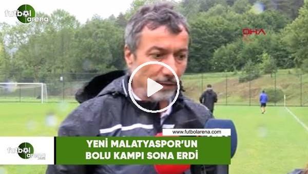 Yeni Malatyaspor'un Bolu kampı sona erdi