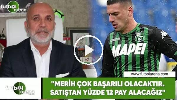 """'Hasan Çavuşoğlu: """"Merih çok başarılı olacaktır. Satıştan yüzde 12 pay alacağız"""""""