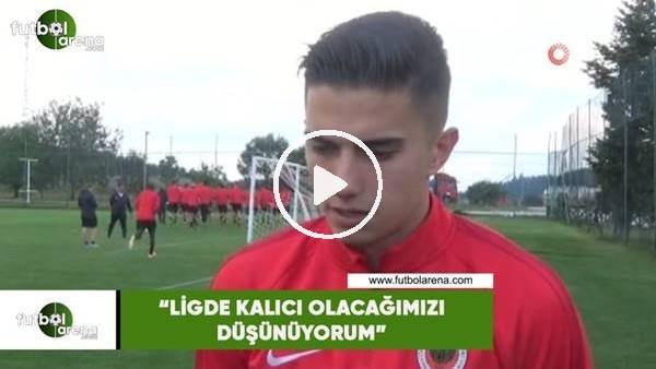 """'Berat Ayberk Özdemir: """"Ligde kalıcı olacağımızı düşünüyorum"""""""