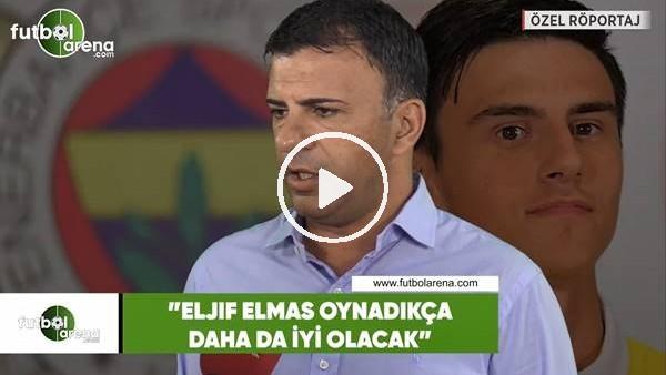 Igor Angelovski, Napoli'ye transfer olan Eljif Elmas için bu sözleri söylemişti