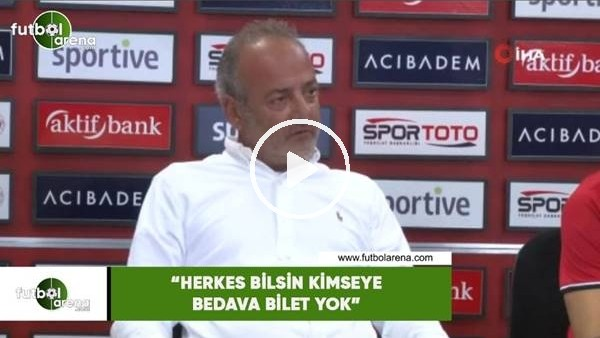 """'Murat Cavcav: """"Herkes bilsin hiç kimseye bedava bilet yok"""""""