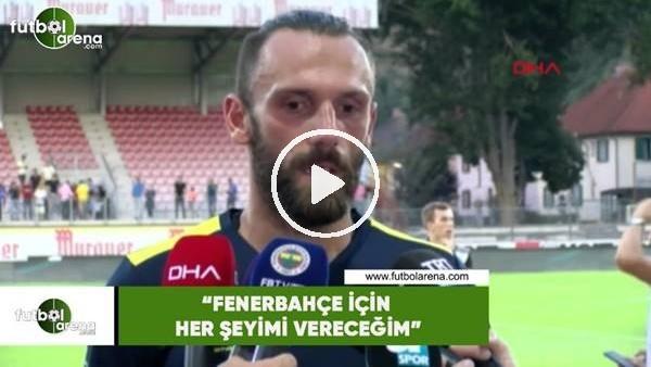 """'Vedat Muriqi: """"Fenerbahçe için her şeyimi vereceğim"""""""