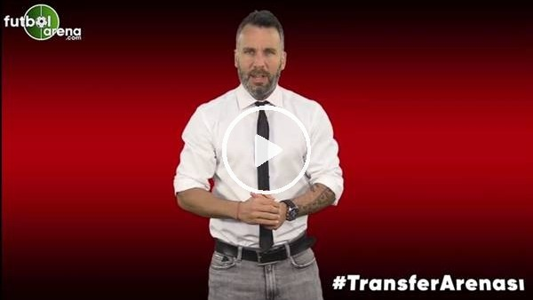 'FutbolArena Transfer Arenası (18 Temmuz 2019)