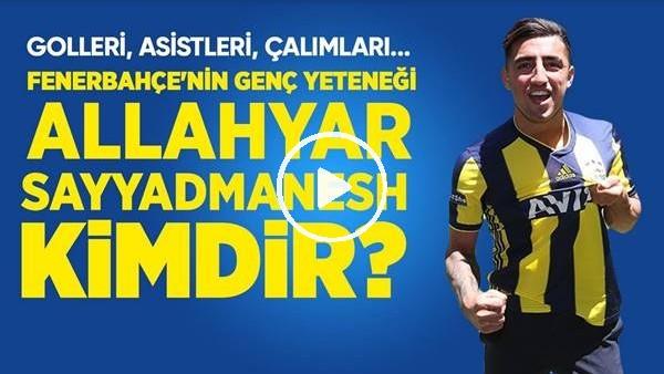 Fenerbahçe'nin Yeni Transferi Allahyar Sayyadmanesh Kimdir? Golleri, Asistleri, Çalımları