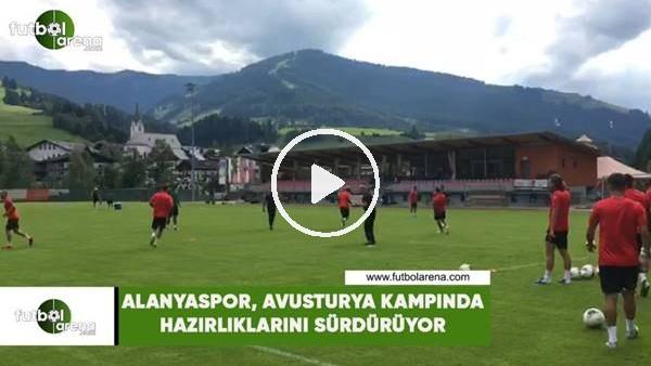 'Alanyaspor, Avusturya kampında hazırlıklarını sürdürüyor