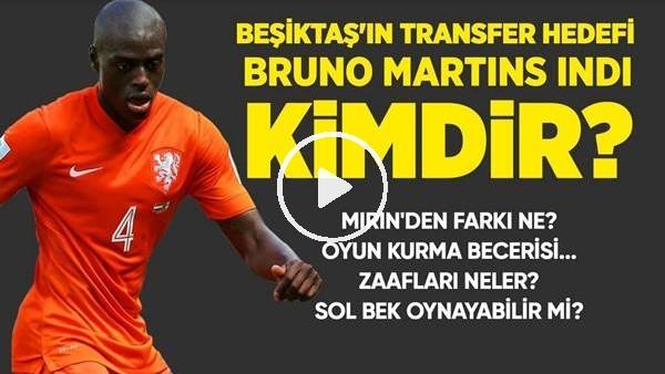 Beşiktaş'ın Transfer Hedefi Bruno Martins İndi Kimdir?