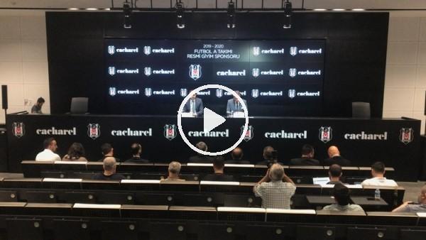 'Beşiktaş - Cacharel sponsorluk anlaşması
