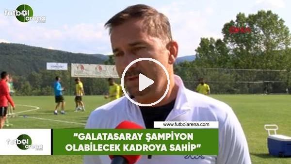 """'Ergün Penbe: """"Galatasaray şampiyon olabilecek bir kadroya sahip"""""""