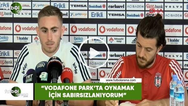 """Tyler Boyd: """"Vodafone Park'ta oynamak için sabırsızlanıyorum"""""""