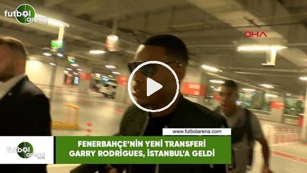 Garry Rodrigues İstanbul'a geldi