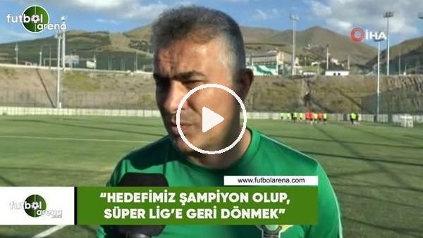"""'Mehmet Altıparmak: """"Hedefimiz şampiyon olup, Süper Lig'e geri dönmek"""""""