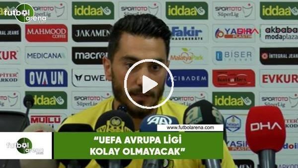 """Murat Yıldırım: """"UEFA Avrupa Ligi kolay olmayacak"""""""