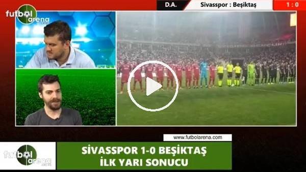 """'Bülent Kalafat: """"Dorukhan Toköz ilk yarıda Beşiktaş'ın en iyi oyuncusuydu"""""""